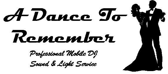 A Dance To Remember Professional DJ Service